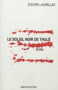Livres ... dans Livres livre-soleil-noir-thule-195x300