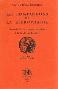 Compagnons Hiérophanie - Michelet._