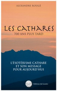 les-cathares 700 ans + tard